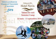 Tabara de vara la Hotel Nevis - 21 iunie-13 septembrie 2015